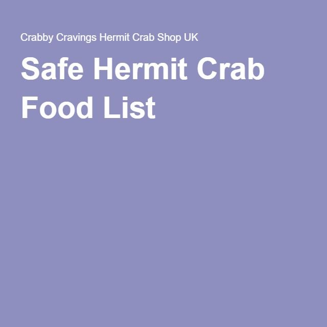 Safe Hermit Crab Food List