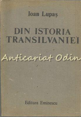 Din Istoria Transilvaniei - Ioan Lupas
