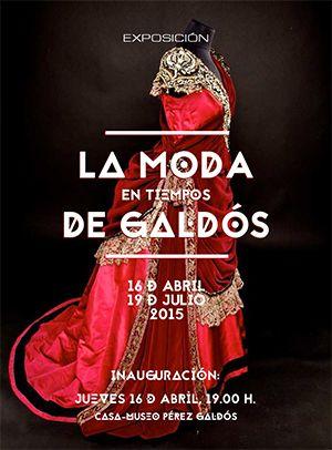 Noche y Día Gran Canaria: Exposiciones - Hasta 19/07: 'La moda en tiempos de Galdós'