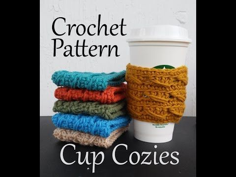 Vol 22 - Crochet Patterns - Cup Cozies - YouTube