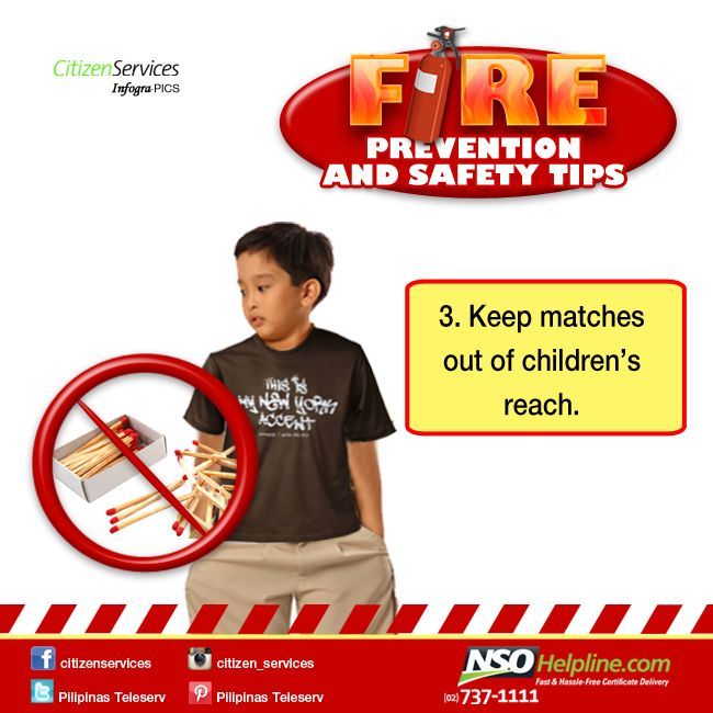 Fire Prevention Safety Tips 3: Keep matches out of children's reach.  #NSOHelpline #CitizenServices #FireSafetyTips