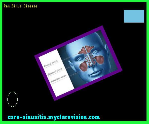 Pan Sinus Disease 203230 - Cure Sinusitis