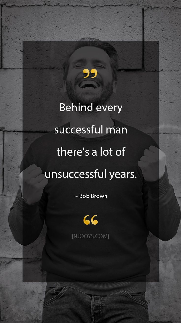 Bob Brown Quotes. Behind each profitable man there's loads of unsuccessful 12 months…