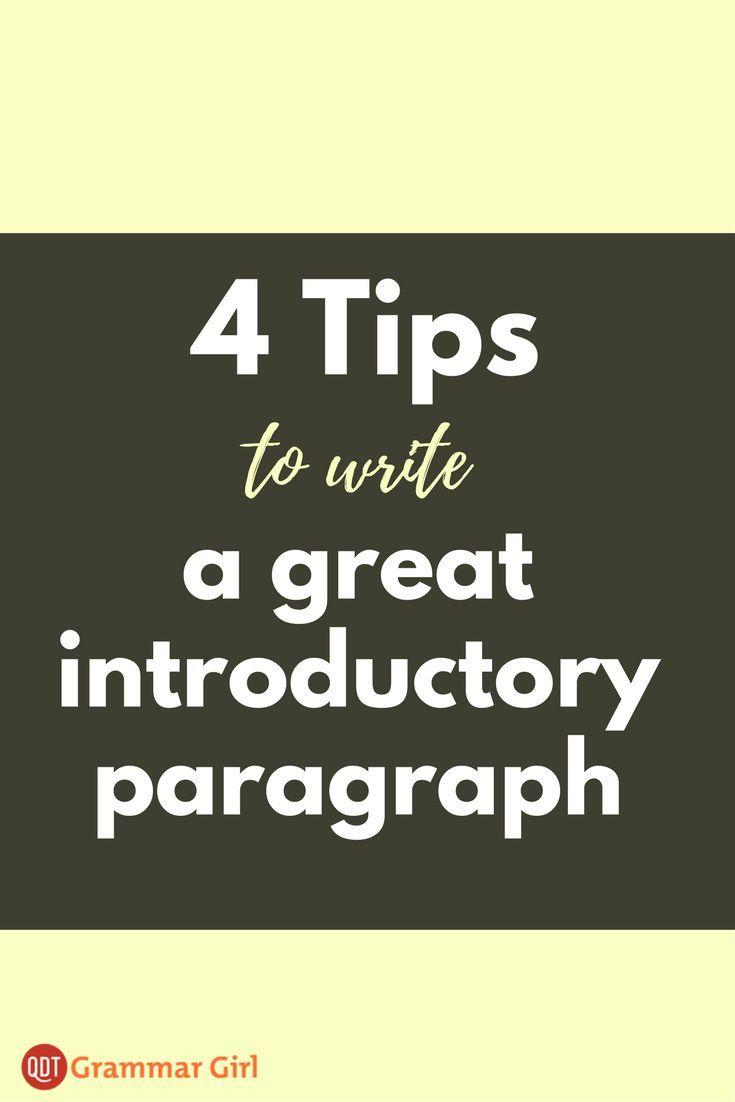 How to Write a Compelling Introductory Paragraph – Grammar Girl