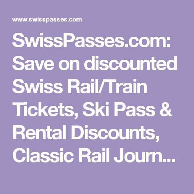 SwissPasses.com: Save on discounted Swiss Rail/Train Tickets, Ski Pass & Rental Discounts, Classic Rail Journeys in Switzerland. Swiss Ski Passes at up to 10% off. Ski & Snowboard Rental at 25% off. Save time & money.