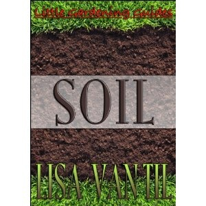 Little Gardening Guides -- Soil (Kindle Edition): Host Spaces, Host Service, Soil Kindle, Gardens Landscape, Profess Web, Gardening, Free Domain, Kindle Editing, Gardens Guide