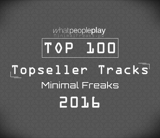 Whatpeopleplay Top 100 Topseller Tracks August 2016 – Exclusive! » Minimal…