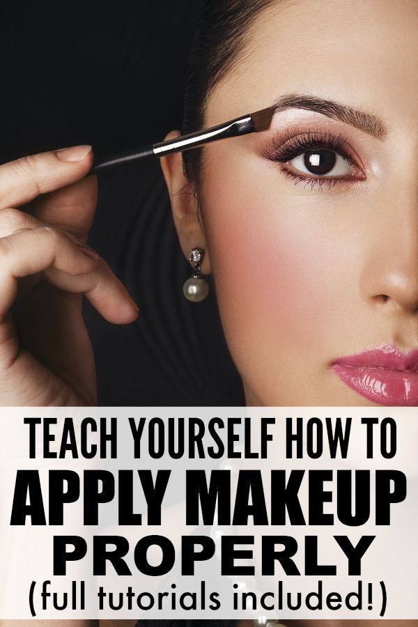 teach yourself how to apply makeup properly