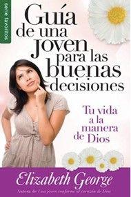 Guía de una joven para las buenas decisiones