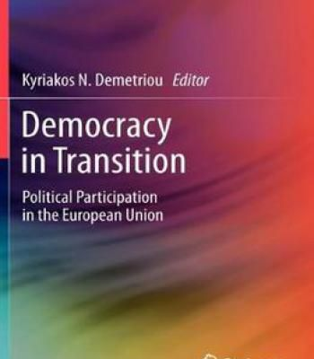 Democracy In Transition: Political Participation In The European Union PDF