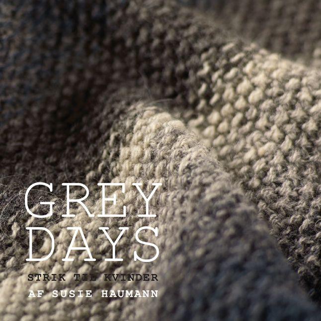 Grey Days af Susie Haumann