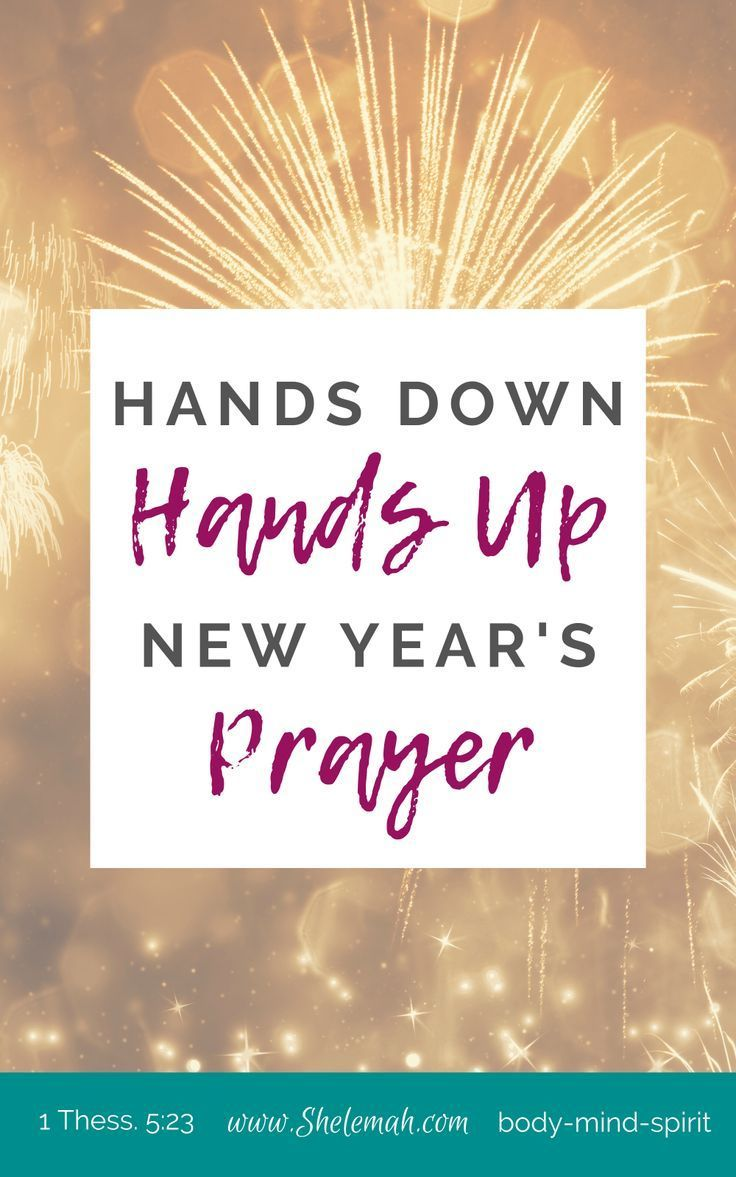 Hands Down, Hands Up Prayer A New Year's Meditation in