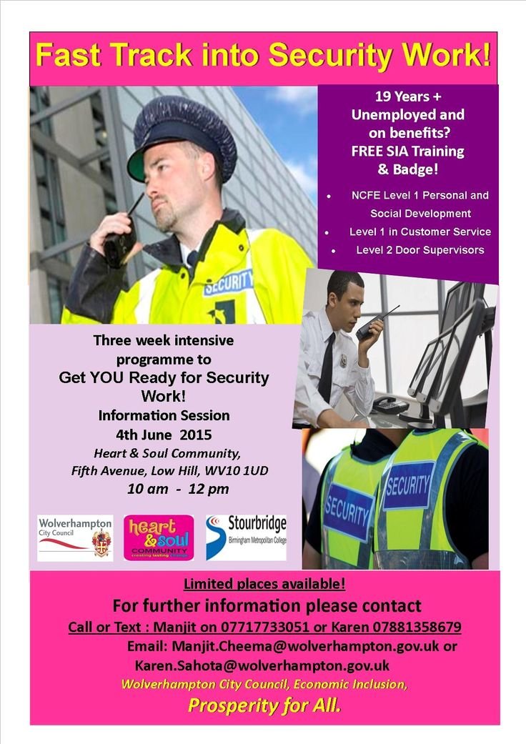 Fast Track into Security Work! On 4 June Information session 10 am - 12 pm at Heart & Soul Community.  Free SIA Training & Badge, plus other training on offer.