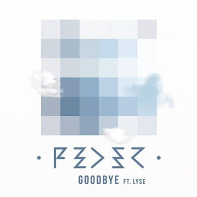Found Goodbye by Feder Feat. Lyse with Shazam, have a listen: http://www.shazam.com/discover/track/137624604
