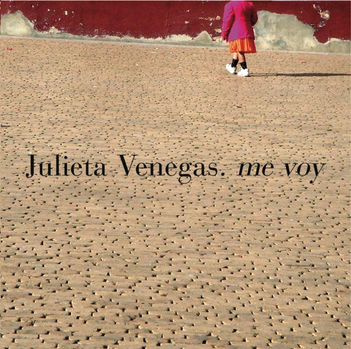Me Voy   Julieta Venegas