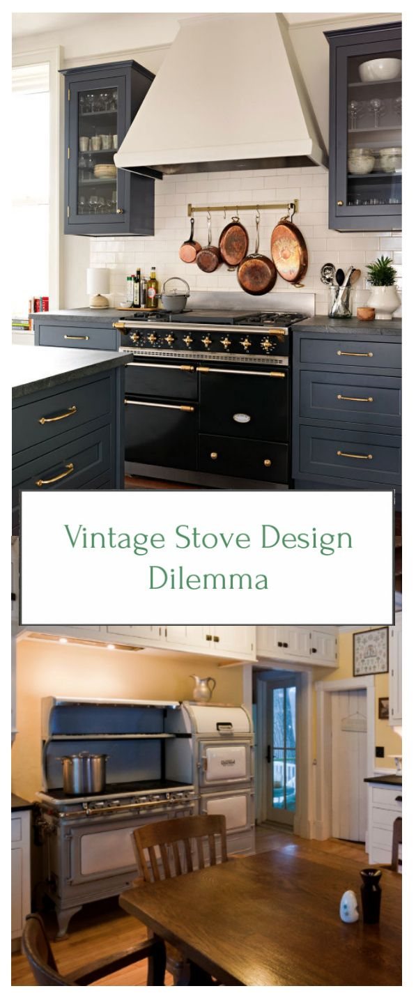 Vintage Stove Kitchen Designs Help I Need Your Opinion Design Dilemma A Home Gl On Black White Bungalow S Makeover Restoration Desi