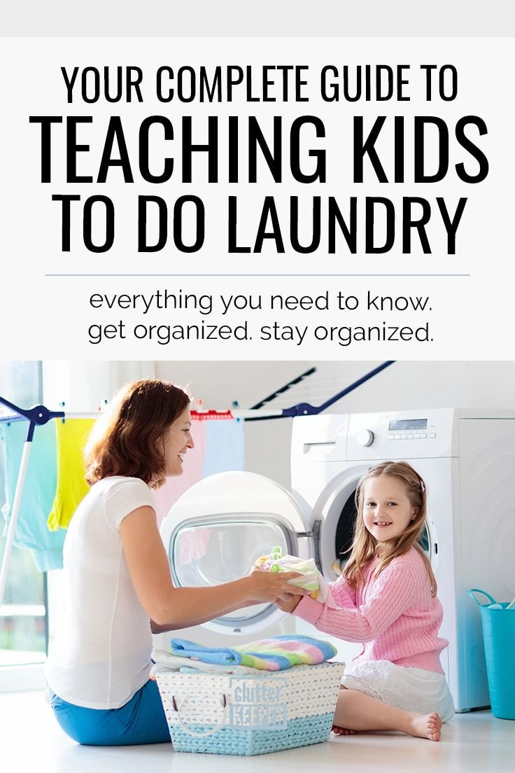 Laundry And Kids Your Complete Guide Kids Organization Kids