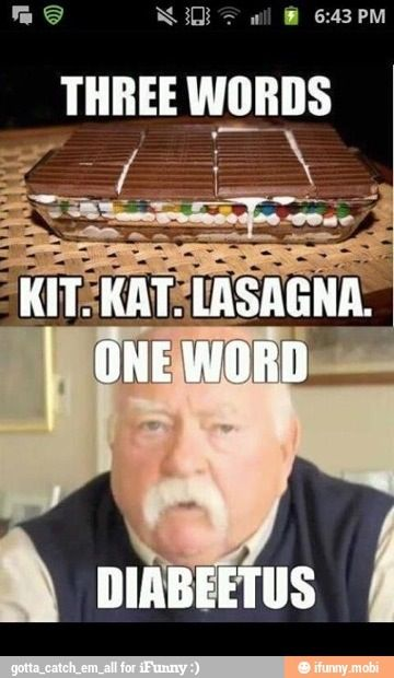 24 best images about Diabeetus on Pinterest   Butter, Fat joe and ...