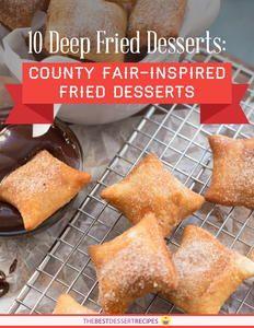 10 Deep Fried Desserts: County Fair-Inspired Fried Desserts
