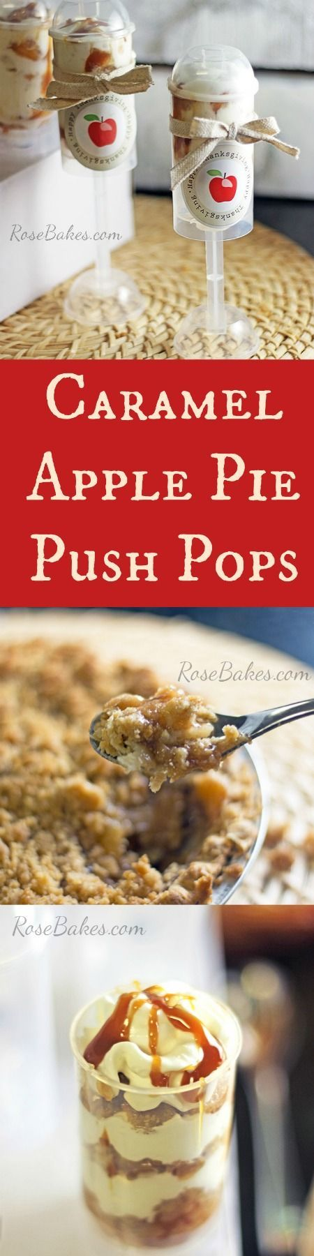 Caramel Apple Pie Push Pops RoseBakes.com.  Click over for the recipe & free printable!