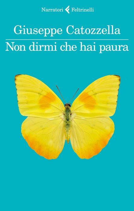 """Dusty Pages in Wonderland: Recensione: """"Non dirmi che hai paura"""" di Giuseppe ..."""