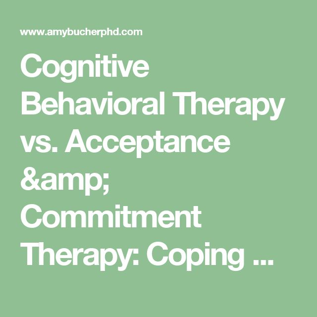 Cognitive Behavioral Therapy vs. Acceptance & Commitment Therapy: Coping with Negative Thought Patterns | Amy Bucher, Ph.D.