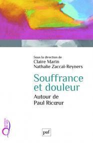 Souffrance et douleur. Autour de Paul Ricoeur - Claire Marin - Questions de soin - Format Physique et Numérique | PUF