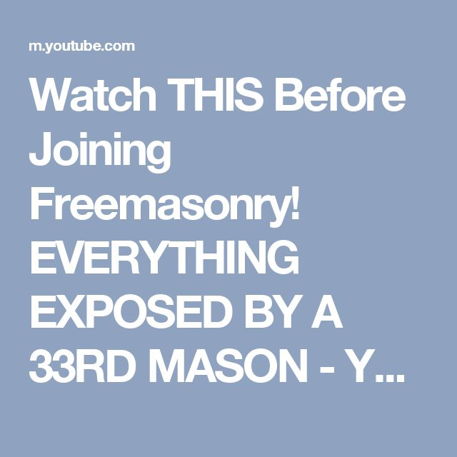 Watch THIS Before Joining Freemasonry! EVERYTHING EXPOSED BY A 33RD MASON - YouTube