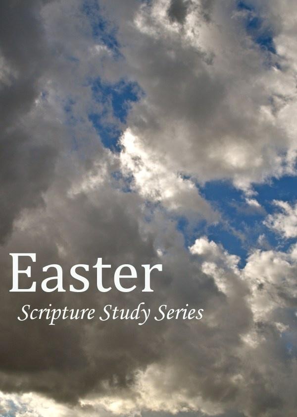 Easter Scripture Study Series