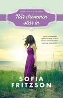 När drömmen slår in, Sofia Fritzson ++ inte särskilt bra