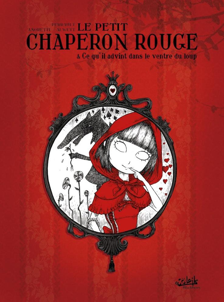 Le petit chaperon rouge, adaptation du roman de Charles Perrault, par le dessinateur François Amoretti