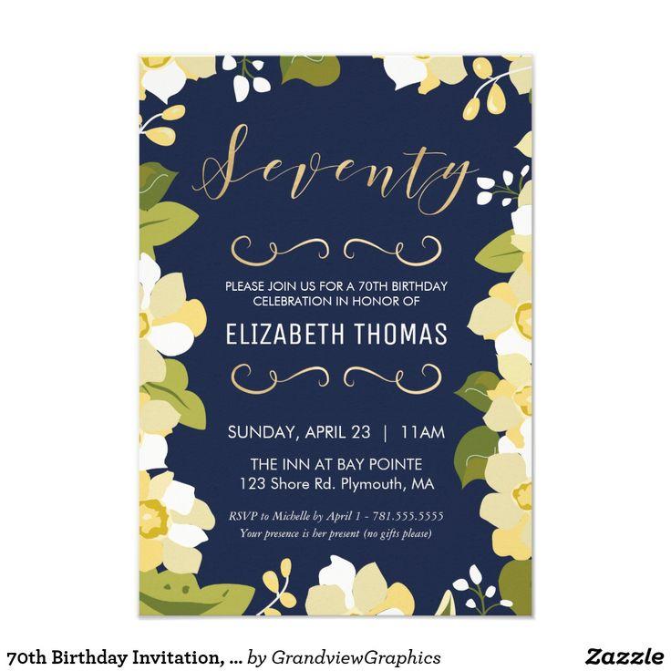 Celebrating 70th Birthday Quotes: Best 25+ 70th Birthday Invitations Ideas On Pinterest