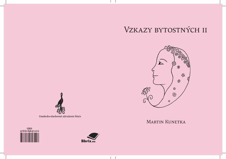 """Obálka – Martin Kunetka """"Vzkazy bytostných II"""". Ilustrácie Pavla Calabová."""