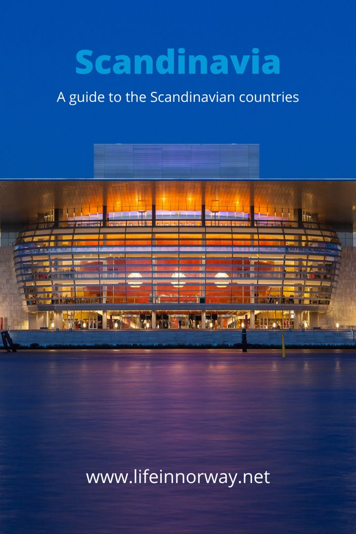 These Are The Scandinavian Countries In 2020 Scandinavian Countries Scandinavian Scandinavia