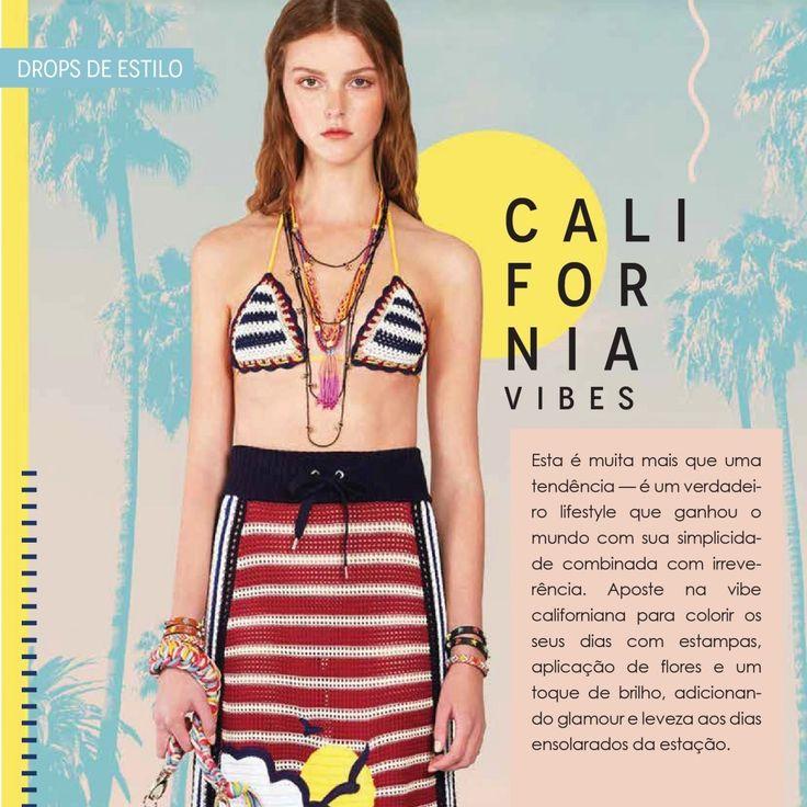 Visite a página para saber mais!!  Califórnia Vibes!! #fashion #california #camminare #verão #tendencias