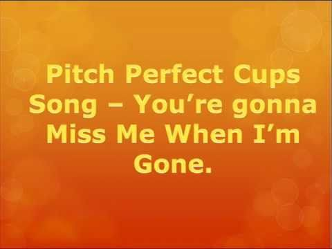 The Cup Song - Pitch Perfect (WITH LYRICS) - YouTube