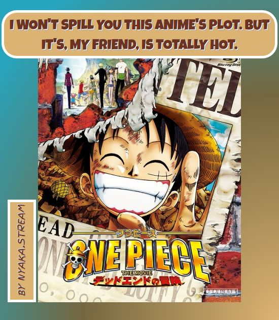 One Piece Movie 4: Dead End Adventure - watch Anime Online, completely for Free! Full Episodes are streamed immediately - see for yourself!