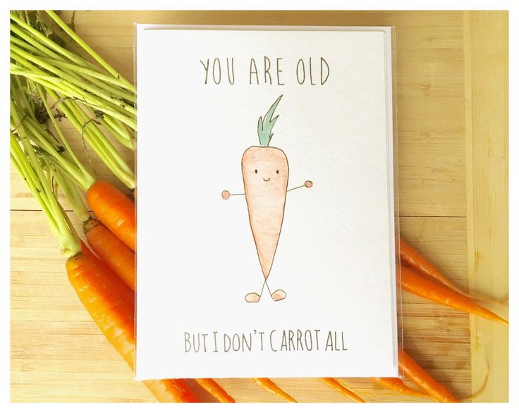 You Are Old, but I Don't CARROT All // watercolour carrot, vegetable greeting card, punny card, carrot card, funny vegetables, punny veggies by kenziecardco on Etsy https://www.etsy.com/ca/listing/263931983/you-are-old-but-i-dont-carrot-all