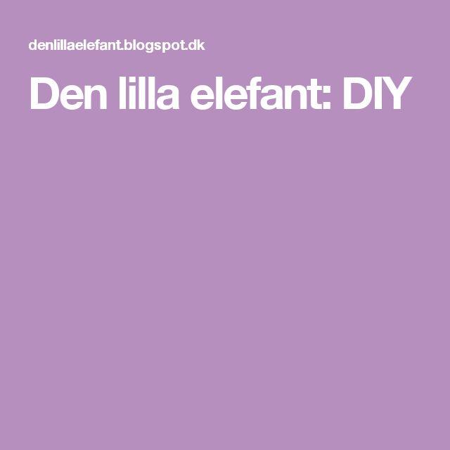 Den lilla elefant: DIY
