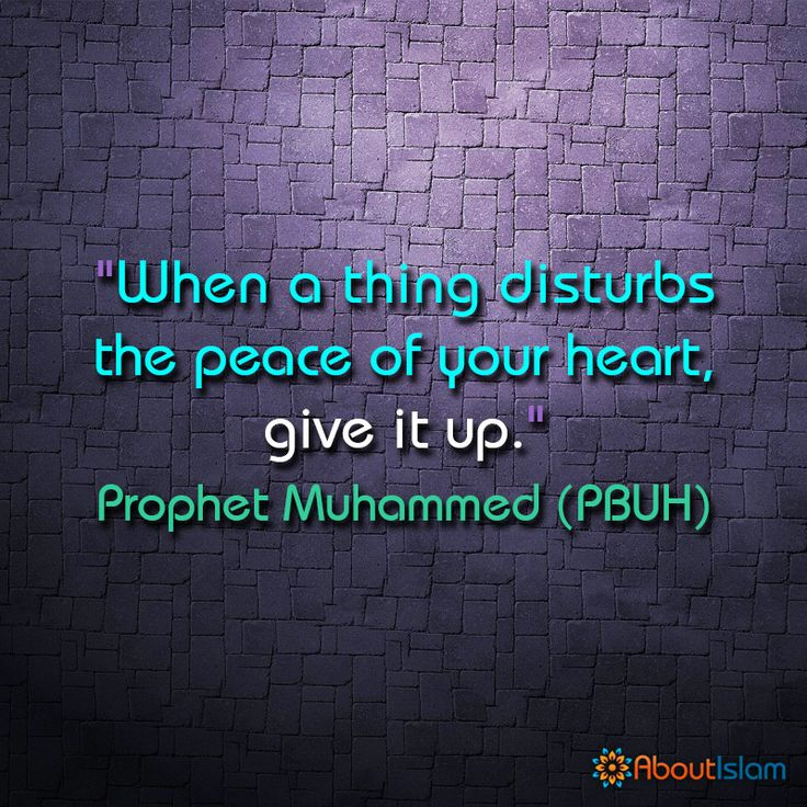 Allah didn't make it so that you were disturb by things. If it disturbs you give it up.
