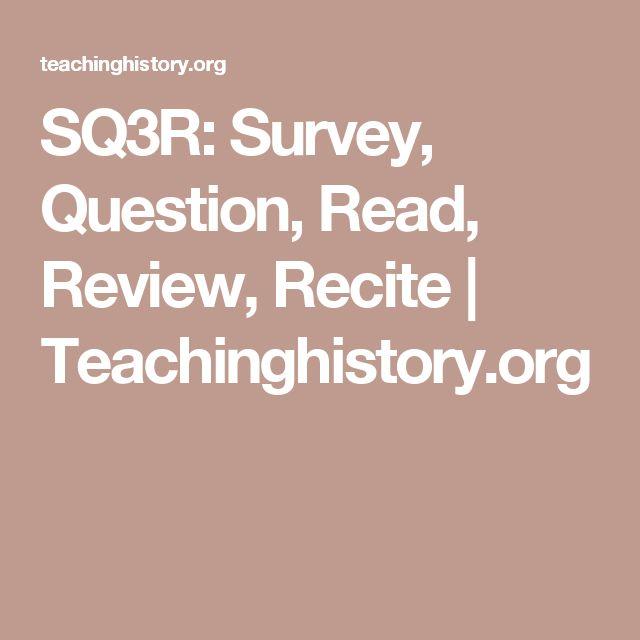 SQ3R: Survey, Question, Read, Review, Recite | Teachinghistory.org