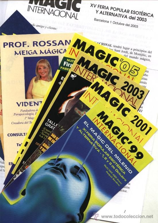 AMPLIO DOSSIER DE LA FERIA MAGIC INTERNACIONAL DE BARCELONA: 1999-2001-2003-2005 (esoterismo)