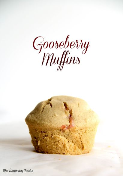 Gooseberry Muffins from The Dreaming Foodie