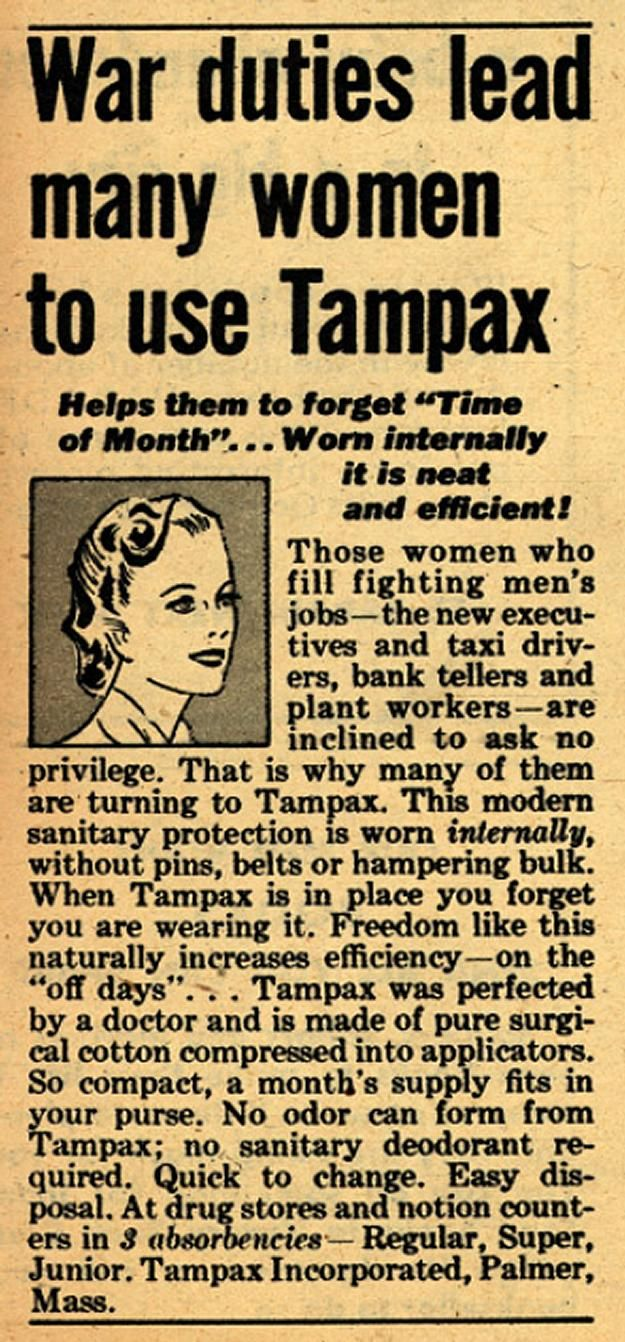 War duties lead many women to use Tampax . From Duke Digital Collections. Collection: Ad*Access