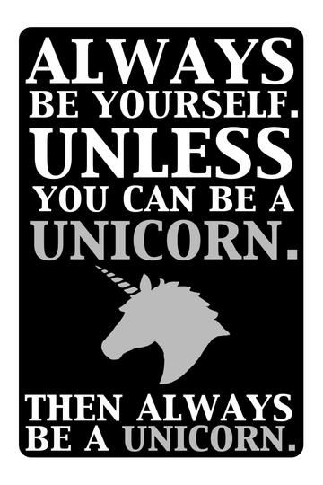 Always be a Unicorn Quote Wall Art