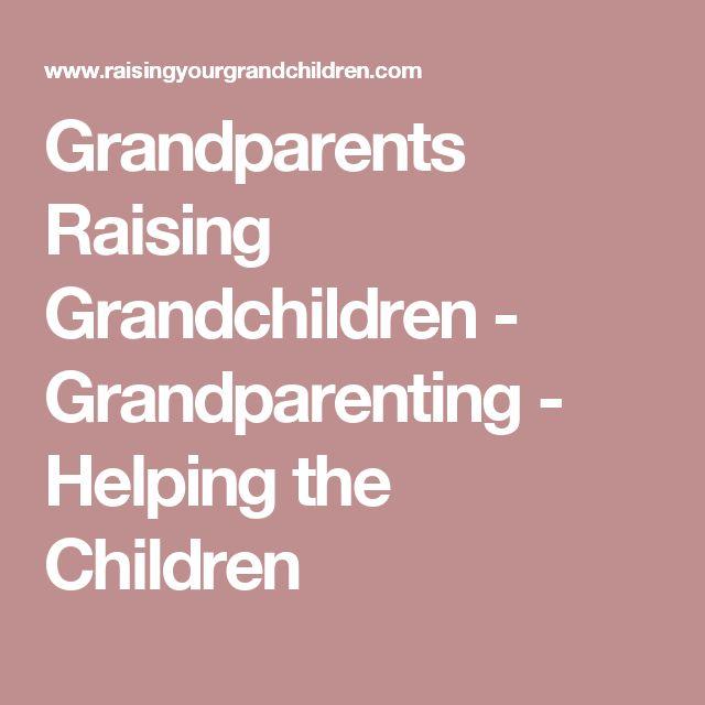 Grandparents Raising Grandchildren - Grandparenting - Helping the Children