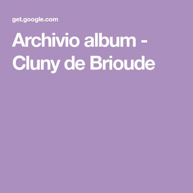 Archivio album - Cluny de Brioude