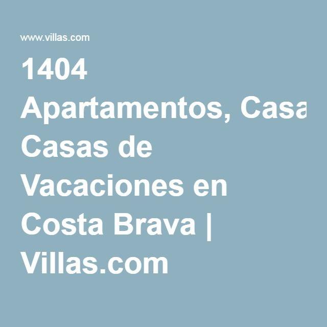1404 Apartamentos, Casas de Vacaciones en Costa Brava | Villas.com