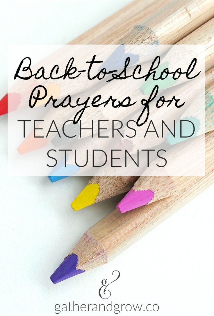 A back to school prayer for teachers and students.