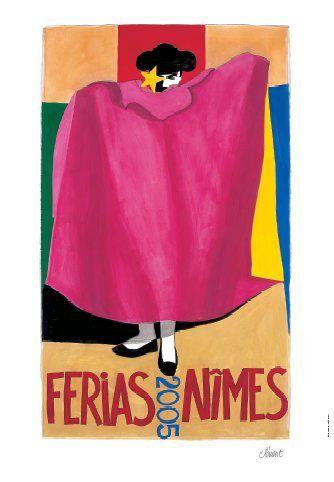 Féria de Nîmes - Affiche 2005  - Artiste Alain Clement